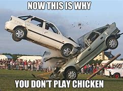 Don't Play Chicken